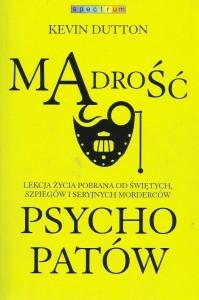 """""""Mądrość psychopatów"""""""